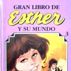 Tebeos: GRAN LIBRO * ESTHER Y SU MUNDO * TOMO Nº 3 - ED. AÑO 1984. Lote 211486780