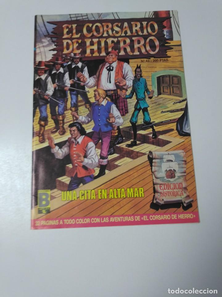 EL CORSARIO DE HIERRO NÚMERO 43 EDICIÓN HISTÓRICA 1989 EDICIONES B 987 EDICIONES B (Tebeos y Comics - Bruguera - Corsario de Hierro)