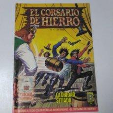 Tebeos: EL CORSARIO DE HIERRO NÚMERO 41 EDICIÓN HISTÓRICA 1989 EDICIONES B 987 EDICIONES B. Lote 211614486