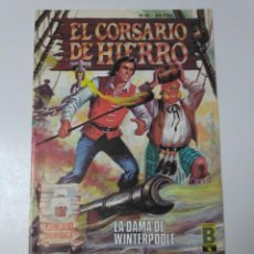 Tebeos: EL CORSARIO DE HIERRO NÚMERO 40 EDICIÓN HISTÓRICA 1989 EDICIONES B 987 EDICIONES B. Lote 211614699
