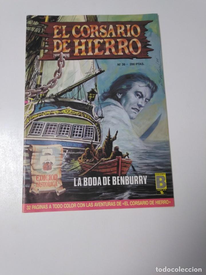 EL CORSARIO DE HIERRO NÚMERO 39 EDICIÓN HISTÓRICA 1989 EDICIONES B 987 EDICIONES B (Tebeos y Comics - Bruguera - Corsario de Hierro)
