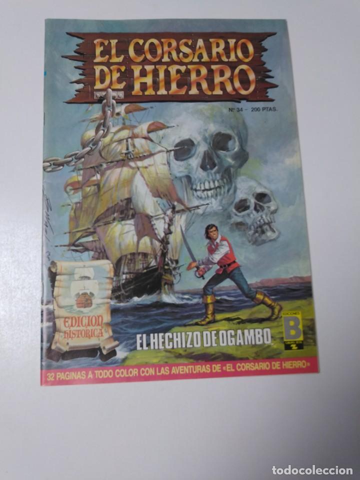 EL CORSARIO DE HIERRO NÚMERO 34 EDICIÓN HISTÓRICA 1989 EDICIONES B 987 EDICIONES B (Tebeos y Comics - Bruguera - Corsario de Hierro)