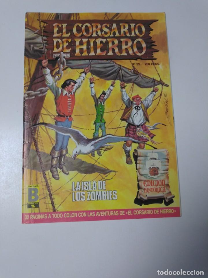EL CORSARIO DE HIERRO NÚMERO 33 EDICIÓN HISTÓRICA 1989 EDICIONES B 987 EDICIONES B (Tebeos y Comics - Bruguera - Corsario de Hierro)
