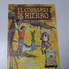 Tebeos: EL CORSARIO DE HIERRO NÚMERO 33 EDICIÓN HISTÓRICA 1989 EDICIONES B 987 EDICIONES B. Lote 211616279