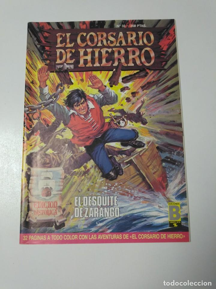 EL CORSARIO DE HIERRO NÚMERO 32 EDICIÓN HISTÓRICA 1989 EDICIONES B 987 EDICIONES B (Tebeos y Comics - Bruguera - Corsario de Hierro)