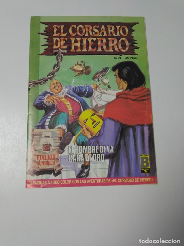 EL CORSARIO DE HIERRO NÚMERO 30 EDICIÓN HISTÓRICA 1989 EDICIONES B 987 EDICIONES B (Tebeos y Comics - Bruguera - Corsario de Hierro)