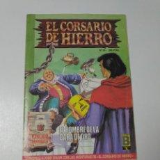 Tebeos: EL CORSARIO DE HIERRO NÚMERO 30 EDICIÓN HISTÓRICA 1989 EDICIONES B 987 EDICIONES B. Lote 211616746