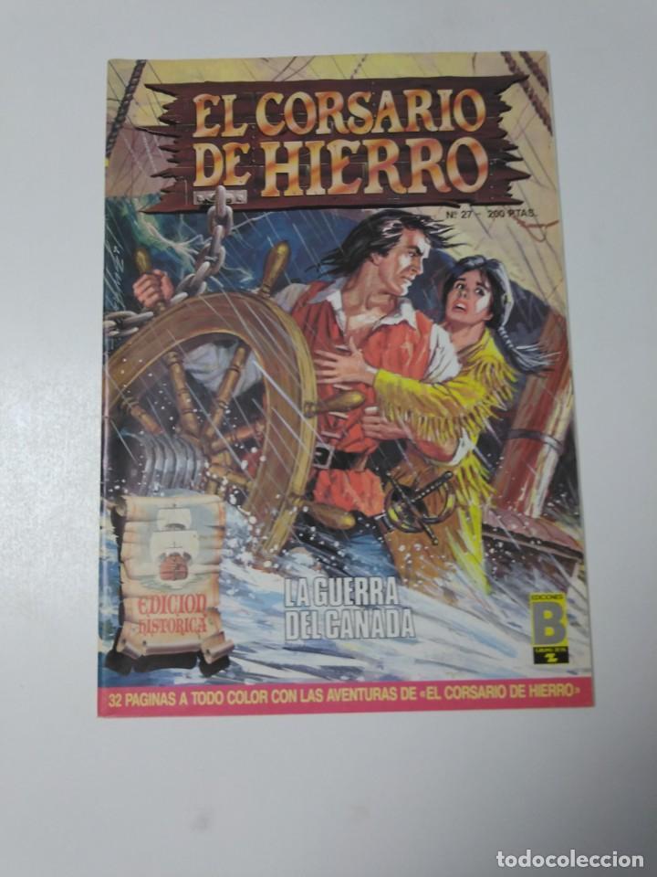 EL CORSARIO DE HIERRO NÚMERO 27 EDICIÓN HISTÓRICA 1988 EDICIONES B 1989 EDICIONES B 987 EDICIONES B (Tebeos y Comics - Bruguera - Corsario de Hierro)