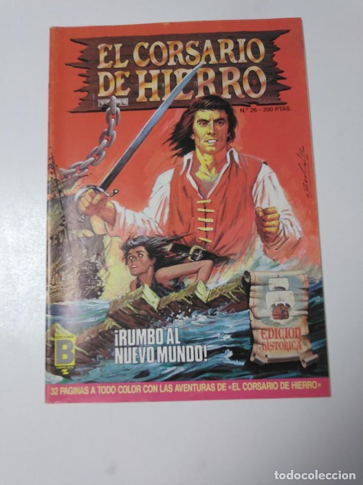 EL CORSARIO DE HIERRO NÚMERO 26 EDICIÓN HISTÓRICA 1988 EDICIONES B 1989 EDICIONES B 987 EDICIONES B (Tebeos y Comics - Bruguera - Corsario de Hierro)