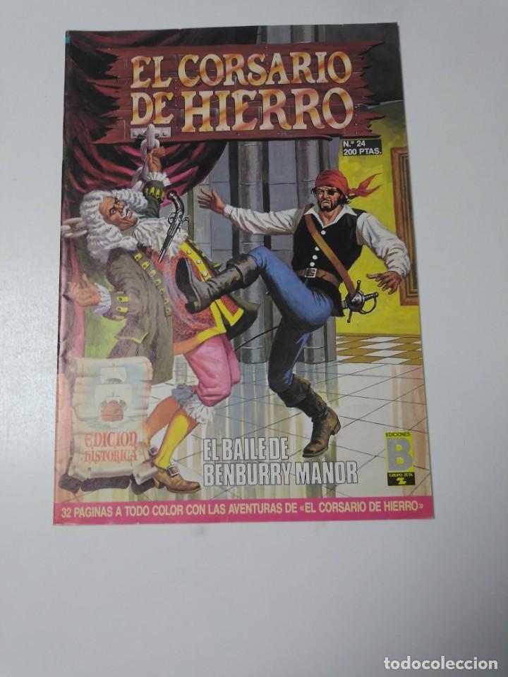EL CORSARIO DE HIERRO NÚMERO 24 EDICIÓN HISTÓRICA 1988 EDICIONES B 1989 EDICIONES B 987 EDICIONES B (Tebeos y Comics - Bruguera - Corsario de Hierro)