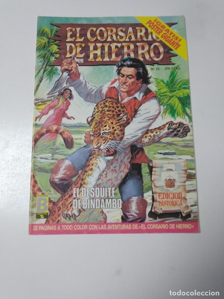 EL CORSARIO DE HIERRO NÚMERO 23 EDICIÓN HISTÓRICA 1988 EDICIONES B 1989 EDICIONES B 987 EDICIONES B (Tebeos y Comics - Bruguera - Corsario de Hierro)