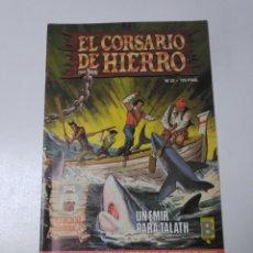 Tebeos: EL CORSARIO DE HIERRO NÚMERO 22 EDICIÓN HISTÓRICA 1988 EDICIONES B 1989 EDICIONES B 987 EDICIONES B. Lote 211617830