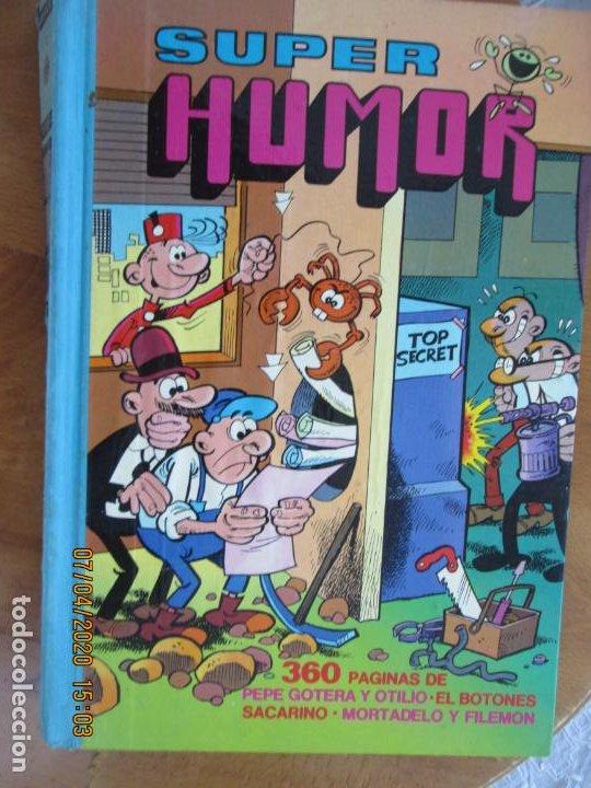 SUPER HUMOR VOLUMEN IV - 360 PAGINAS DE PEPE GOTERA , MORTADELO ETC BRUGUERA 1978 2ª EDC (Tebeos y Comics - Bruguera - Super Humor)