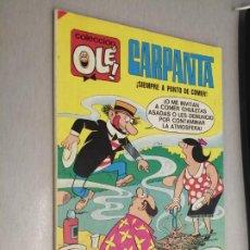 Tebeos: COLECCIÓN OLÉ Nº 30: CARPANTA / BRUGUERA 5ª EDICIÓN 1985. Lote 211816652