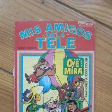 Tebeos: OYE MIRA Nº 4 - MIS AMIGOS DE LA TELE - NO CONTIENE LOS CROMOS. Lote 211833373