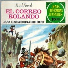 Tebeos: JOYAS LITERARIAS JUVENILES Nº 93 - EL CORREO ROLANDO - BRUGUERA 1974 1ª EDICION. Lote 212498108