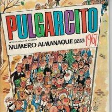 Tebeos: PULGARCITO: ALMANAQUE PARA 1967 - CON EL SHERIFF KING-MORTADELO-ANACLETO-CARPANTA *** BRUGUERA ***. Lote 212586946