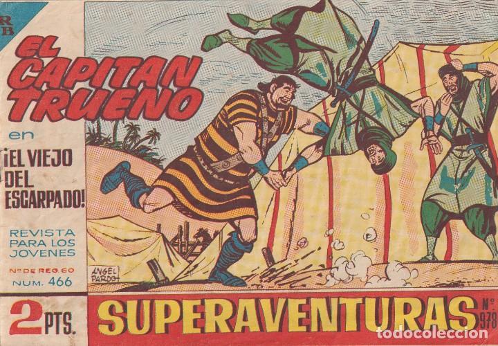 EL CAPITAN TRUENO: NUMERO 466 EL VIEJO DEL ESCARPADO , EDITORIAL BRUGUERA (Tebeos y Comics - Bruguera - Capitán Trueno)
