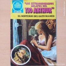 Tebeos: JOYAS LITERARIAS JUVENILES. LOS EXTRAORDINARIOS RELATOS DEL TIO ARTHUR. EL MISTERIO DEL GATO SIAMES. Lote 213606981