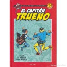 Tebeos: EL CAPITAN TRUENO. 60 ANIVERSARIO. EDICION COLECCIONISTA 36. EL CIRCULO DE LA MUERTE. SALVAT.. Lote 213827465