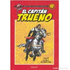 Tebeos: EL CAPITAN TRUENO. 60 ANIVERSARIO. EDICION COLECCIONISTA 10. LA ISLA DE RAPA NUI. SALVAT.. Lote 213827101