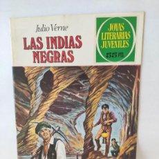 Tebeos: JOYAS LITERARIAS -LAS INDIAS NEGRAS- Nº 131 -EL DE LAS FOTOS. Lote 215589405