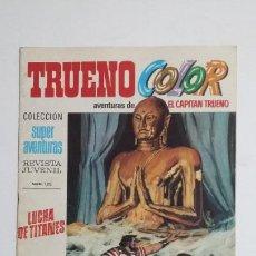 Livros de Banda Desenhada: TRUENO COLOR. Nº 45. AÑO I. LUCHA TITANES. COLECCION SUPER AVENTURAS CAPITAN TRUENO 1213 TDKC72. Lote 215607576