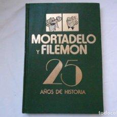 BDs: MORTADELO Y FILEMÓN. 25 AÑOS DE HISTORIA. SÓLO SE NACE UNA VEZ. ED. BRUGUERA, 1983. TAPA DURA. Lote 216436042