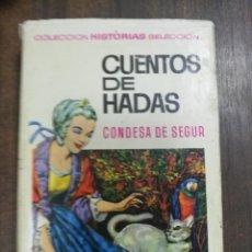 BDs: CUENTOS DE HADAS. CONDESA DE SEGUR. COLECCION HISTORIAS SELECCION. 1966.. Lote 216548325
