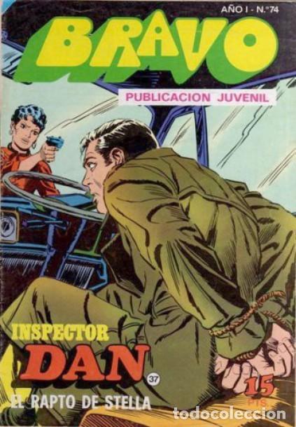 BRAVO- Nº 50 -INSPECTOR DAN- Nº 37 -EL RAPTO DE STELLA-GRAN JULIO VIVAS-1976-BUENO-DIFÍCIL-LEA-3542 (Tebeos y Comics - Bruguera - Inspector Dan)