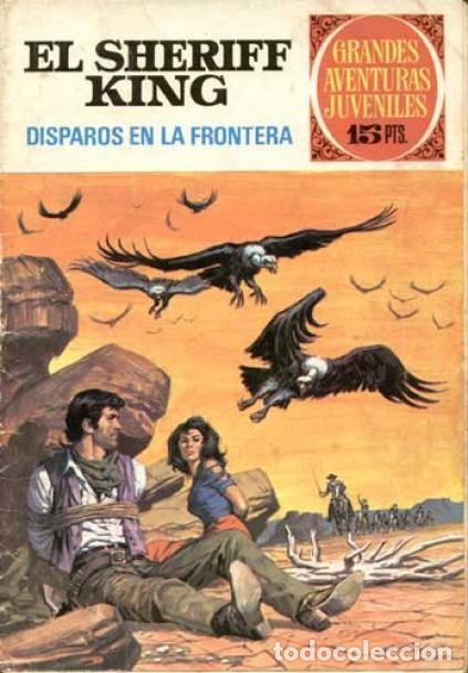 GRANDES AVENTURAS JUVENILES- Nº 2 -SHERIFF KING-DISPAROS EN LA FRONTERA-1971-BUENO-DIFÍCIL-LEA-3544 (Tebeos y Comics - Bruguera - Sheriff King)