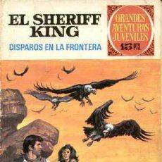 Tebeos: GRANDES AVENTURAS JUVENILES- Nº 2 -SHERIFF KING-DISPAROS EN LA FRONTERA-1971-BUENO-DIFÍCIL-LEA-3544. Lote 216721602