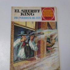Tebeos: EL SHERIFF KING NÚMERO 31 UNA PERIODISTA DEL ESTE GRANDES AVENTURAS JUVENILES 2 EDICIÓN 1975. Lote 216846738