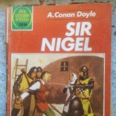 Tebeos: JOYAS LITERARIAS JUVENILES. SIR NIGEL. A.CONAN DOYLE. Nº 265.. Lote 217139832