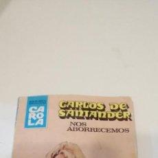 Tebeos: G-36 LIBRO CARLOS DE SANTANDER NOS ABORRECEMOS BRUGUERA. Lote 217173136