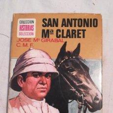 Tebeos: SAN ANTONIO MARIA CLARET COLECCIÓN HISTORIAS SELECCIÓN 60 PAGINAS ILUSTRADAS. Lote 217315170