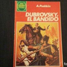 Tebeos: JOYAS LITERARIAS JUVENILES BRUGUERA Nº 253 DUBROVDKY EL BANDIDO. 1982. Lote 217893568