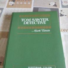 Tebeos: COLECCIÓN HISTORIAS COLOR S. CLASICOS JUVENILES N° 3: TOM SAWYER DETECTIVE (MARK TWAIN) (BRUGUERA). Lote 217906525