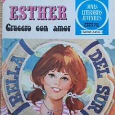 Tebeos: 55 ESTHER CRUCERO CON AMOR. Lote 218199037
