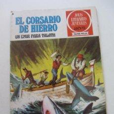BDs: JOYAS LITERARIAS EL CORSARIO DE HIERRO Nº 23 BRUGUERA MUCHOS MAS EN VENTA C18 HJJ. Lote 218223593