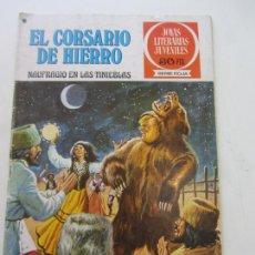 BDs: JOYAS LITERARIAS EL CORSARIO DE HIERRO Nº 15 BRUGUERA MUCHOS MAS EN VENTA C18 HJJ. Lote 218223822