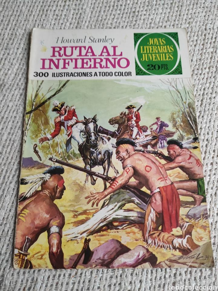 JOYAS LITERARIAS JUVENILES Nº 37 RUTA AL INFIERNO -EDITA : BRUGUERA (Tebeos y Comics - Bruguera - Joyas Literarias)