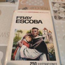 Tebeos: COLECCIÓN HISTORIAS SELECCIÓN N° 27: FRAY ESCOBAR (BRUGUERA). Lote 218271902