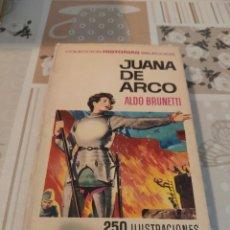 Tebeos: COLECCIÓN HISTORIAS SELECCIÓN N° 1: JUANA DE ARCO (ALDO BRUNETTI) (BRUGUERA). Lote 218272728