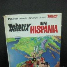 Tebeos: COLECCION PILOTE. ASTERIX.EN HISPANIA. EDITORIAL BRUGUERA 1970.. Lote 218565306