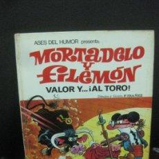 Tebeos: ASES DEL HUMOR. MORTADELO Y FILEMON. VALOR Y ... AL TORO. EDITORIAL BRUGUERA 1ª EDICION 1970.. Lote 218567782