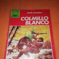 Tebeos: COLMILLO BLANCO. JOYAS LITERARIAS JUVENILES SERIE ROJA . Nº 256. Lote 218790625