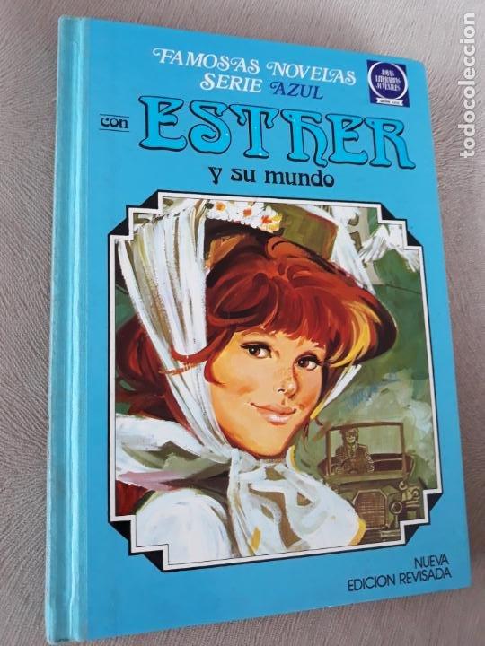 FAMOSAS NOVELAS SERIE AZUL BRUGUERA Nº 4 ESTHER Y SU MUNDO (Tebeos y Comics - Bruguera - Esther)