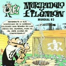 Tebeos: MORTADELO Y FILEMÓN. Nº 62. MUNDIAL 82. AÑO 2007. Lote 219092067