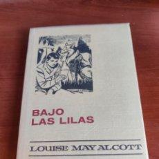 Tebeos: BAJO LAS LILAS LOUISE MAY ALCOTT NÚMERO 8 COLECCIÓN HISTORIAS SELECCIÓN BRUGUERA. Lote 219183027